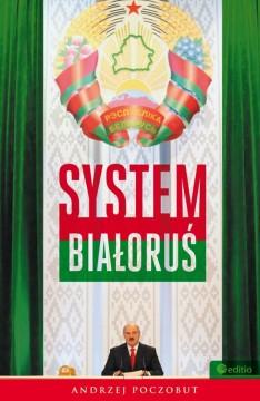 System Białoruś - okładka książki Andrzeja Poczobuta